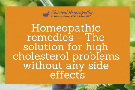 Homeopathic remedies - The solution for high cholesterol problems without any side effects Infographic