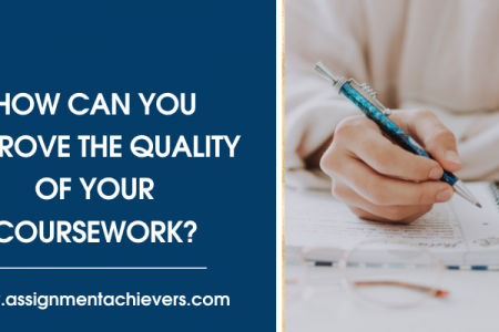 How can you improve the quality of your coursework? Infographic