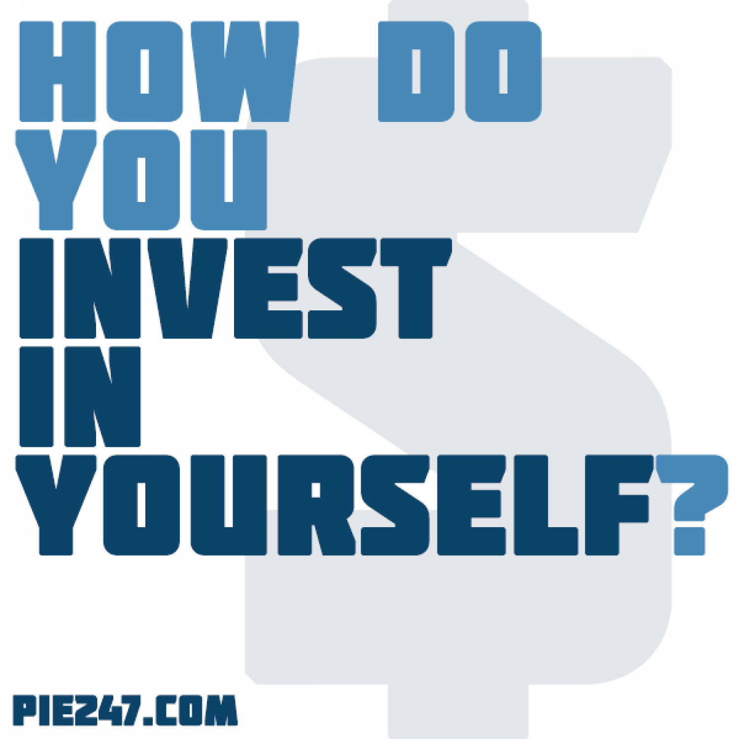 how do you invest in yourself ly how do you invest in yourself infographic