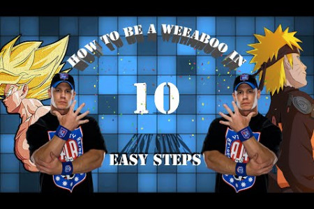 How to be a Weeaboo in 10 Easy Steps! Infographic