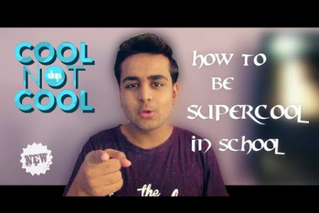 How To Be SUPERCOOL In School ? Infographic