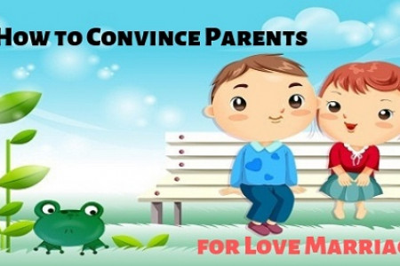 How To Convince Parents For Love Marriage Infographic