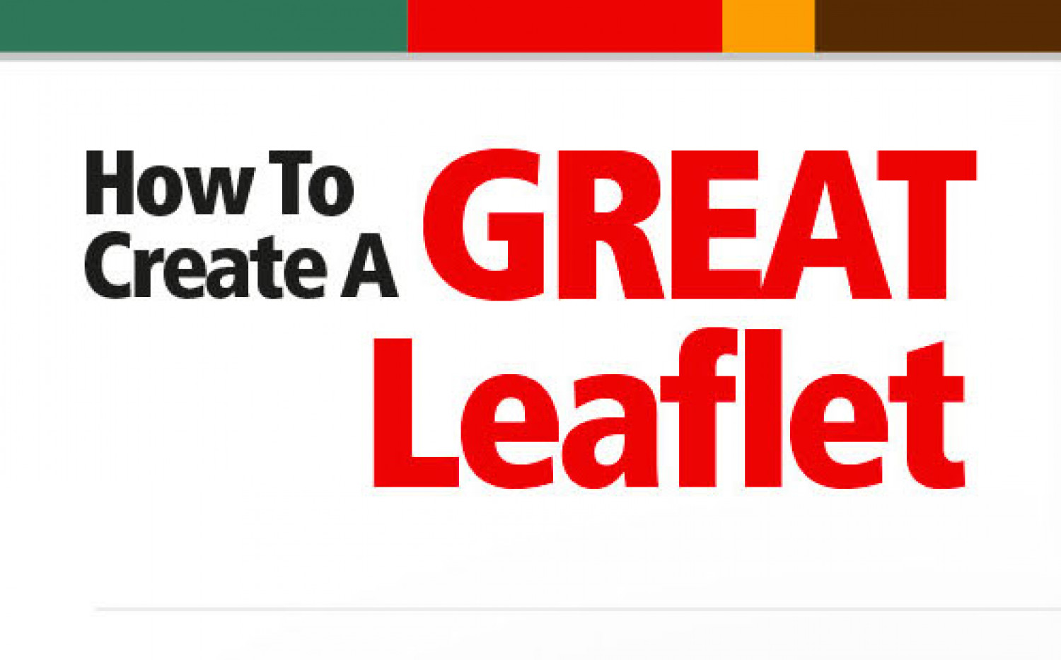 How To Create A Great Leaflet Infographic