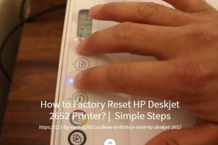 How to Factory Reset HP Deskjet 2652 Printer? - Simple Steps Infographic