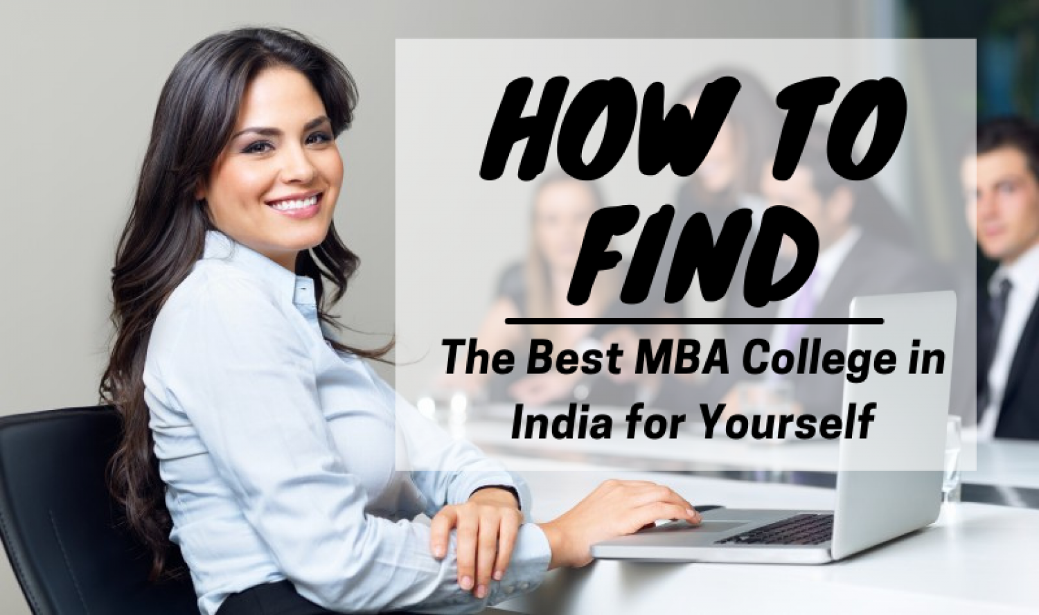 How to Find The Best MBA College in India for Yourself? Infographic