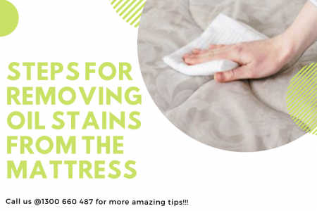 How to Get Rid Of Oil Stains From the Mattress? Infographic