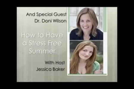 How To Have a Stress-Free Summer with Dr. Doni Wilson Infographic