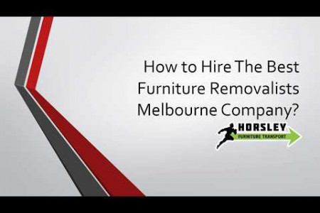 How to Hire The Best Furniture Removalists Melbourne Company? Infographic