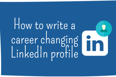 How to write a career changing LinkedIn profile Infographic