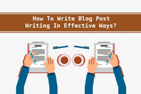 How To Write Blog Post Writing In Effective Ways? Infographic