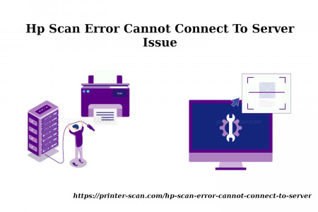 Hp Scan Error Cannot Connect To Server Issue Infographic