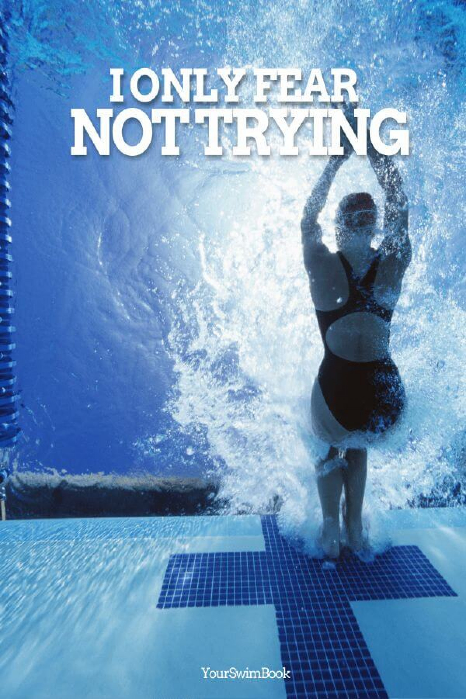 """""""I Only Fear Not Trying"""" Swimming Poster Infographic"""