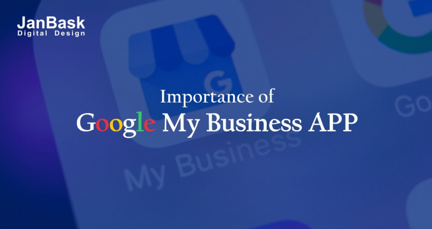 Importance Of Google My Business APP Infographic