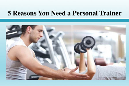 Important Reasons You Need a Personal Trainer  Infographic