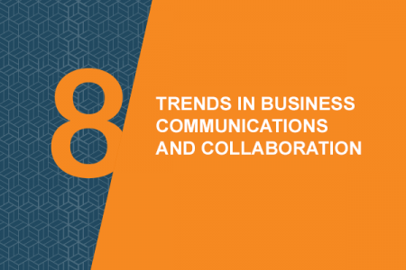 Infographic: 8 Trends in Business Communication and Collaboration for 2016 Infographic