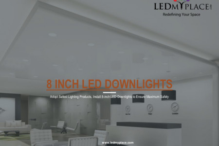 Install 8 Inch LED Downlights For Better Colour Render Infographic