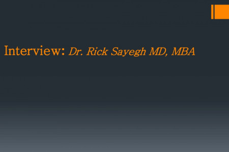 Interview Dr Rick Sayegh Md,MBA Infographic