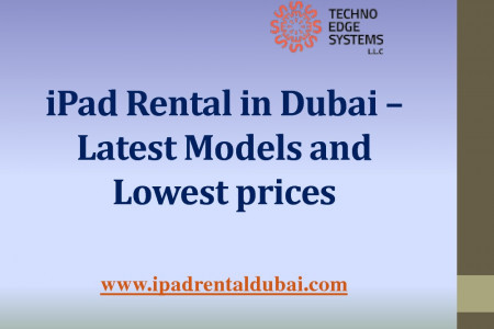 iPad Rental in Dubai - Latest models and lowest prices Infographic