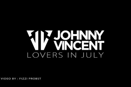 Johnny Vincent - Lovers In July (Lyrics Video) Infographic