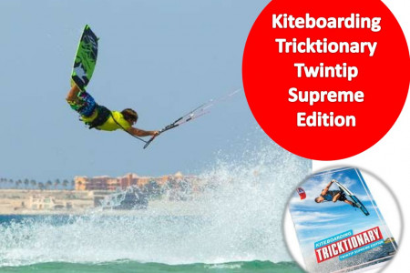 Kiteboarding Tricktionary - Twintip Supreme Edition Book Infographic