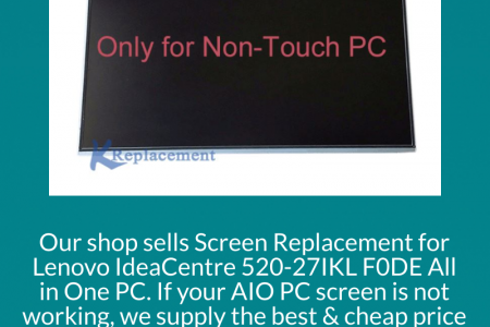 LCD Screen for Lenovo Ideacentre AIO 520-27IKL Infographic