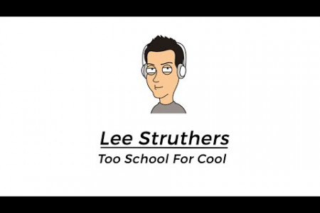 Lee Struthers - Too School For Cool Infographic