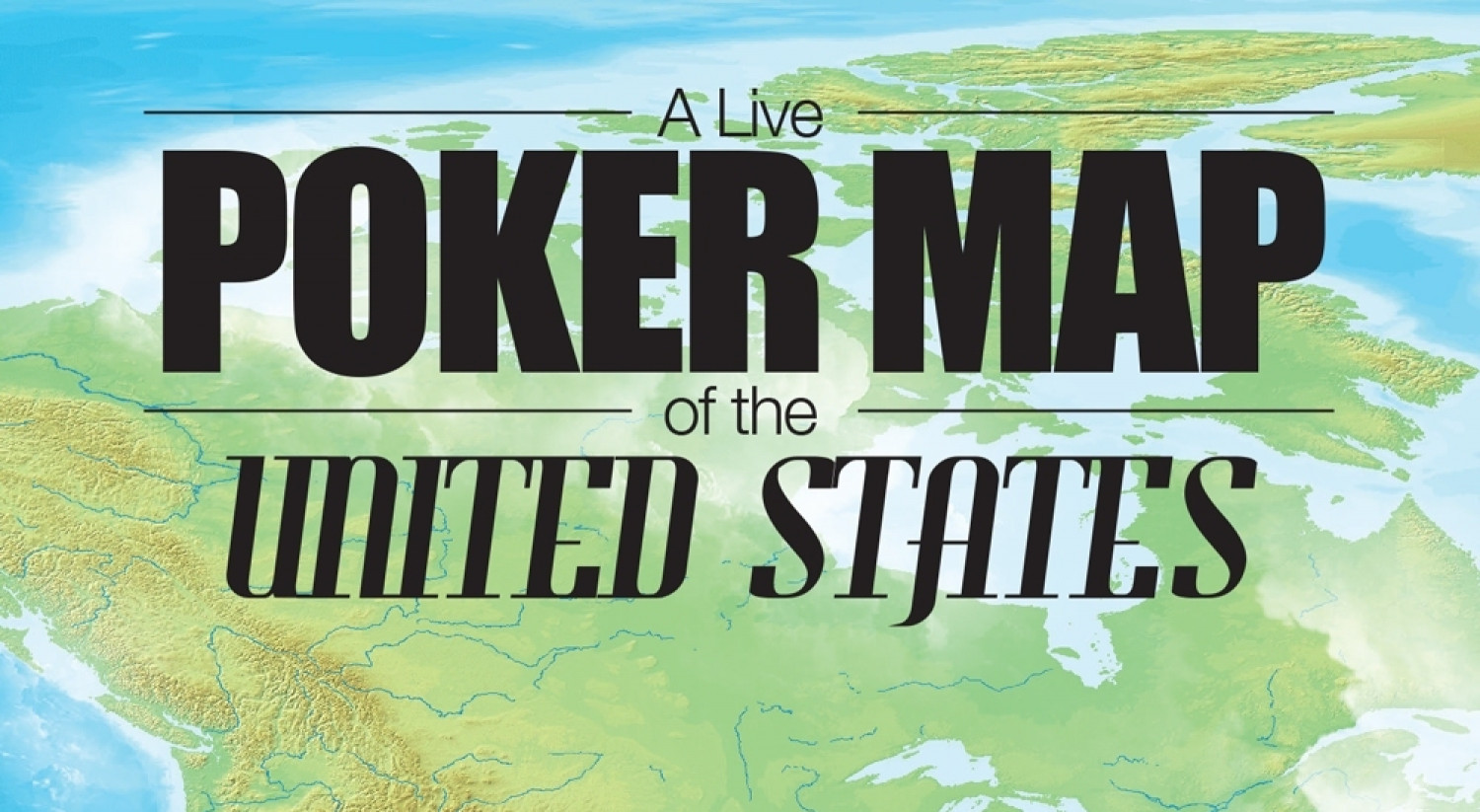 A Live Poker Map of the United States Infographic