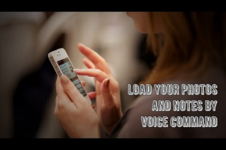 Load your personal photos and notes by voice command Infographic