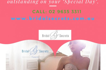 Look Best on Your Wedding with Bridal Secret Dresses Infographic