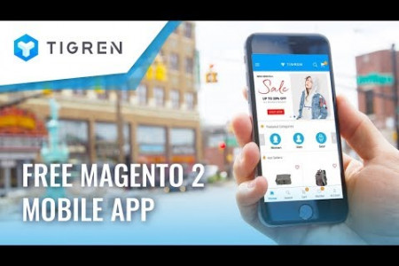 Magento 2 Mobile App - Build it FREE at Tigren Infographic