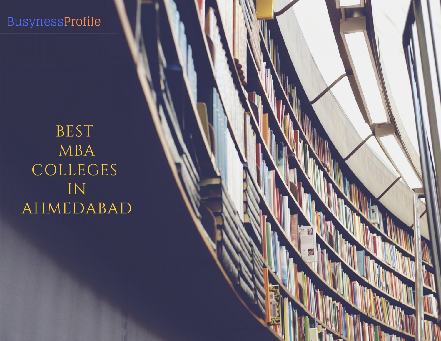 MBA Colleges In Ahmedabad Infographic