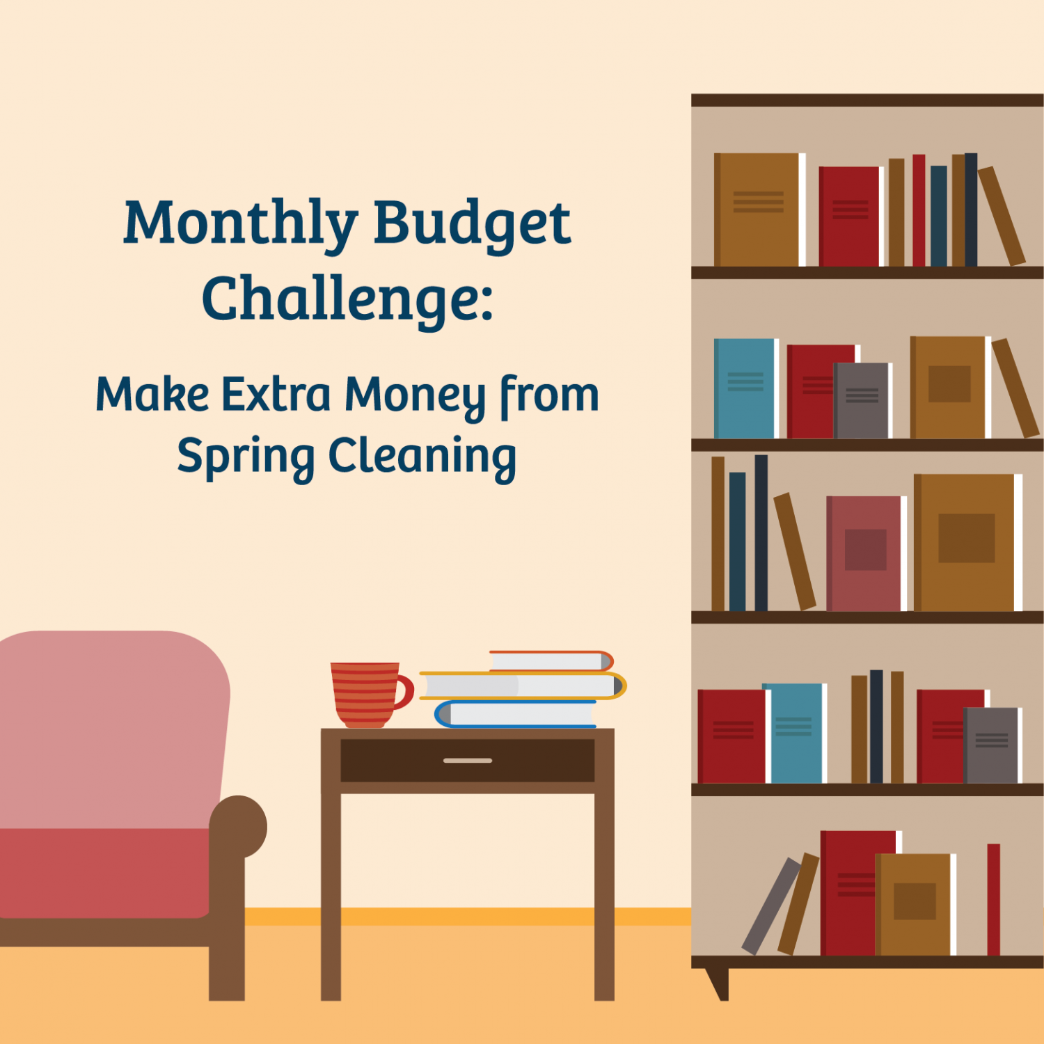 Monthly Budget Challenge: Make Extra Money from Spring Cleaning Infographic