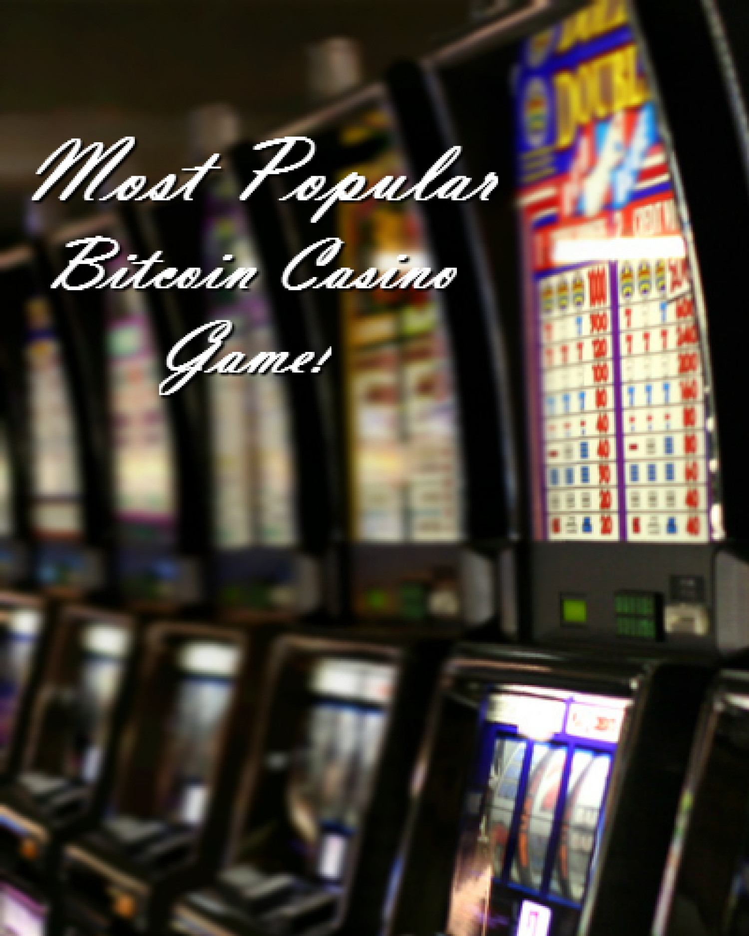 Most Popular Bitcoin Casino Game Infographic