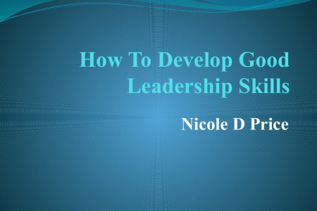 Nicole D Price - Some secret tips to develop leadership skills Infographic