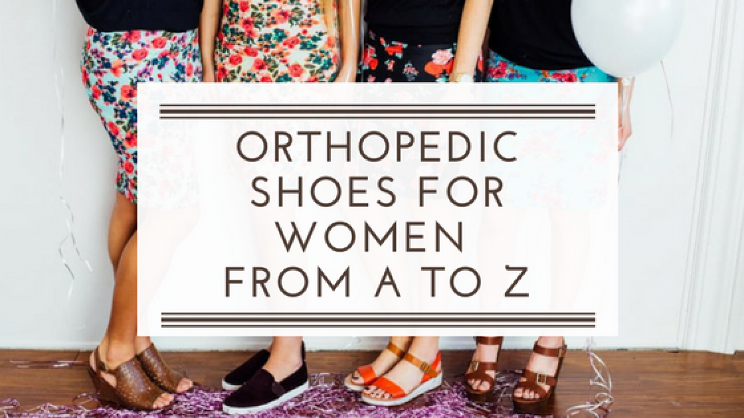 Orthopedic Shoes for Women Infographic