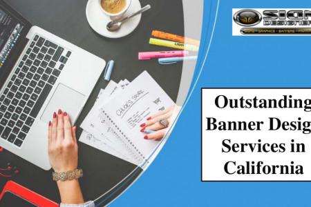 Outstanding banner design services in California Infographic