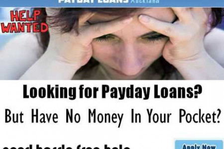 Payday Loans Auckland- An Appropriate Choice In Financial Urgencies Infographic