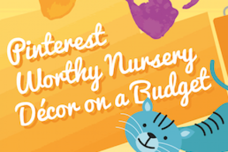 Pinterest-Worthy Nursery Decor on a Budget Infographic