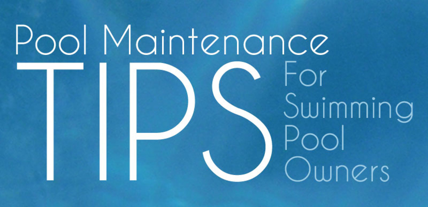 28 pool maintenance tips for swimming easy and