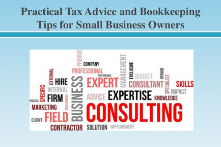 Practical Tax Advice and Bookkeeping Tips for Small Business Owners Infographic