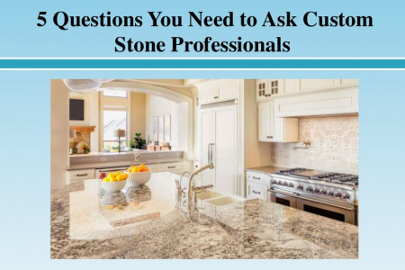 Questions You Need to Ask Custom Stone Professionals Infographic