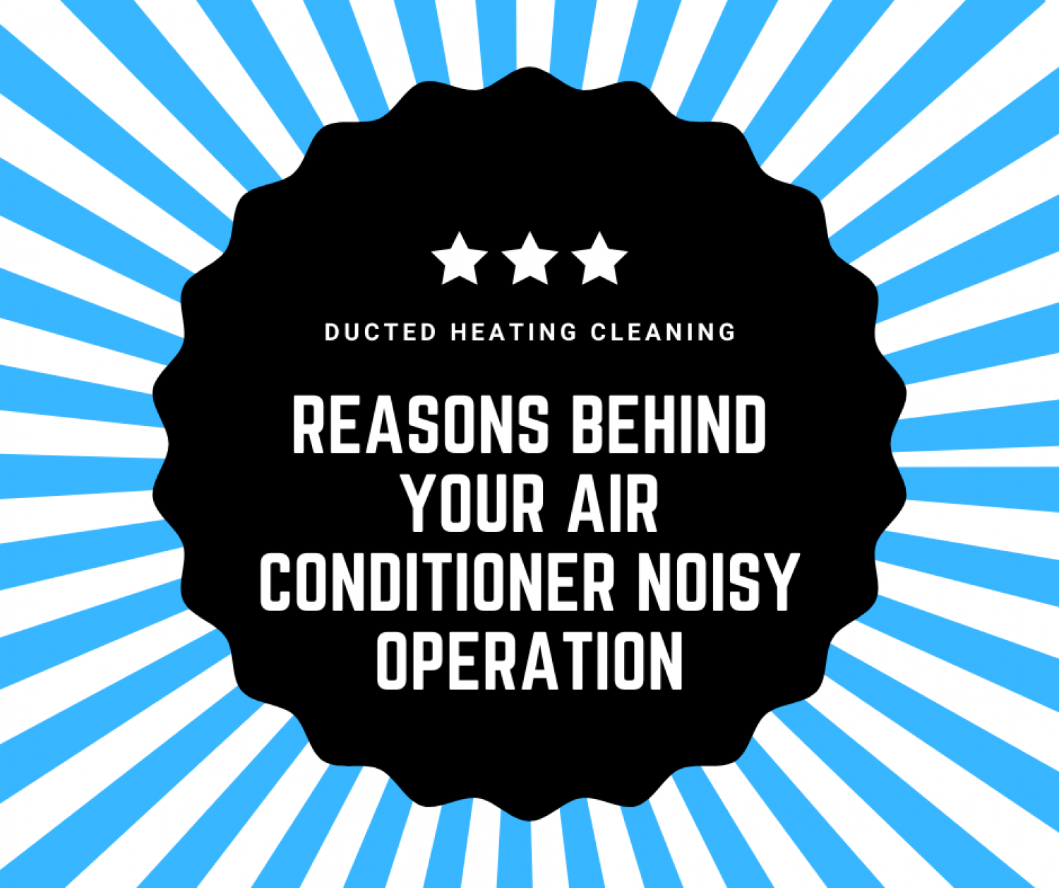 Reasons Behind Your Air Conditioner Noisy Operation Infographic