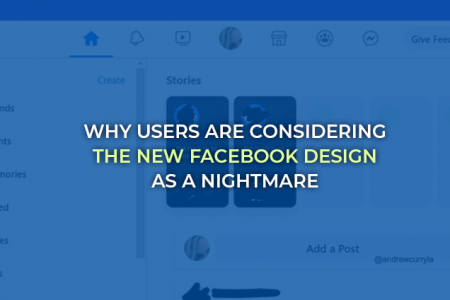 Reasons Why Users Are Considering the New Facebook Design as A Nightmare Infographic