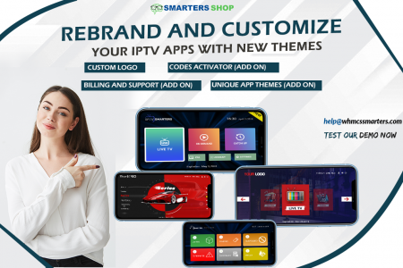 REBRAND AND CUSTOMIZE YOUR IPTV APPS WITH UNIQUE HD THEMES Infographic