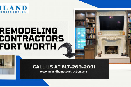 Remodeling Contractor Fort Worth Infographic