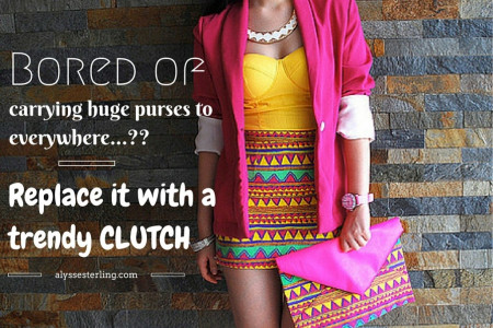 Replace your huge purses with a trendy CLUTCH PURSE Infographic