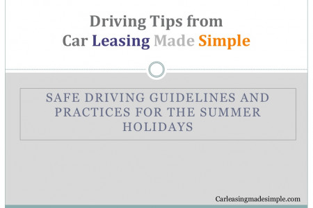 Safe Driving Guidelines and Practices for the summer holidays Infographic