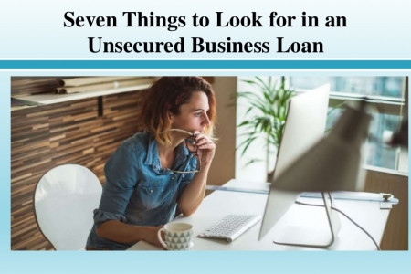 Seven Things to Look for in an Unsecured Business Loan Infographic