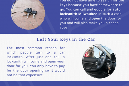 Situations When You Need To Hire an Auto Locksmith Milwaukee  Infographic