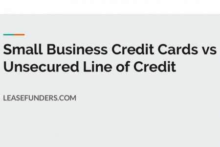 Small Business Credit Cards vs Unsecured Line of Credit Infographic